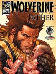 What If? Wolverine: Father