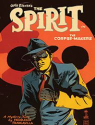 Will Eisner's The Spirit: The Corpse Makers