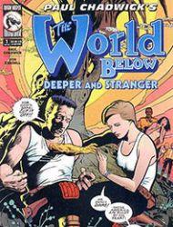 World Below: Deeper And Stranger