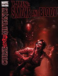 X-Men: Curse of the Mutants - Smoke and Blood