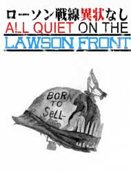 All Quiet on Lawson War Front