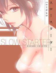 Slow Starter (HARUMI Chihiro)