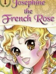 Josephine The French Rose