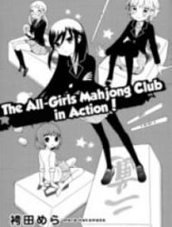 The All Girls' Mahjong Club Is Doing Club Activities!
