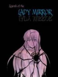 The Legend Of Lady Mirror